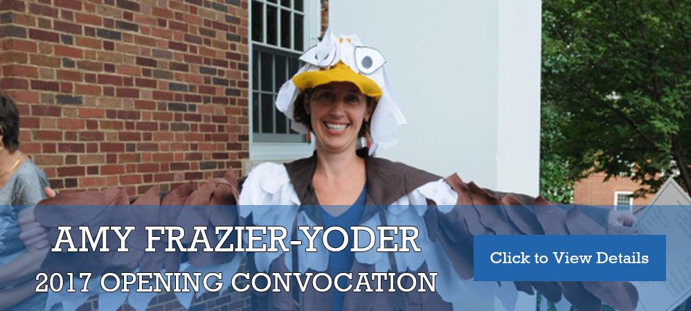 Frazier-Yoder Convocation Speech